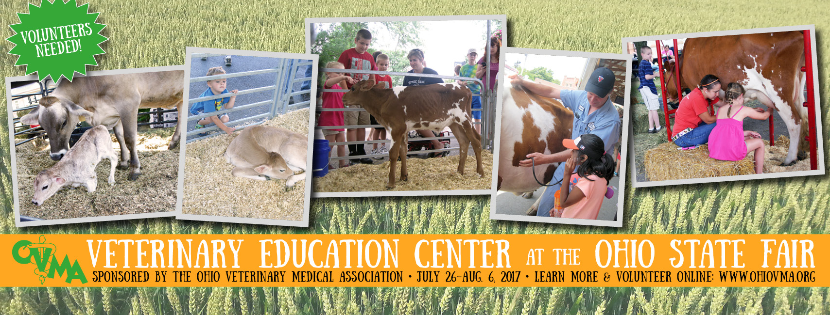 The Ovma Is Pleased To Yet Again Sponsor The Veterinary Education Center At  The Ohio State Fair This Exhibit Gives Fairgoers The Exciting Opportunity  To